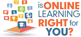 is online learning right for you