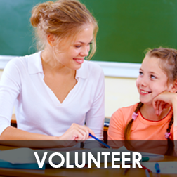 Get Involved! Want to volunteer at your school or for the district?